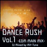 Dance Rush vol.1 - EDM MAIN MIX -