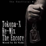 Tokona-X Re-Mix (The Encore)