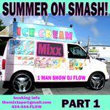 SUMMER ON SMASH - DJ FLOW