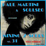 Mixing 2 Souls #31 (Disco Edition)