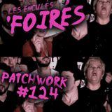 Patchwork #124 | 'FOIRÉS |