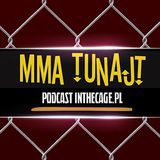 MMA TuNajt #101 feat. Marcin Tybura | UFC 210 | KSW 38 | LFN 5
