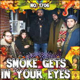 #1706: Smoke Gets In Your Eyes (feat. Baked)