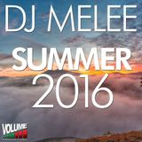 DJ Melee - Summer 2016 - Mix