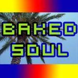 Baked Soul - Deep & Soulful House (07/09/2014)