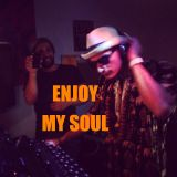 Enjoy My Soul 5