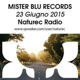Naturec Radio   Mister Blu Records   23 Giugno 2015