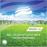 Ori Uplift - Uplifting Only 166 (April 14, 2016) (incl. SoundLift Guestmix) [All Instrumental]