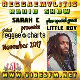 Reggaemylitis Radio Show ft November 2017 Global Reggae Chart & Little Roy Interview