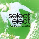 SelectCast #06 Marcel Dadalto (live)