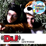 DJ Weekly Podcast 23: Catz 'N Dogz