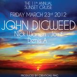 11th Annual Sunset Cruise with John Digweed, Nick Warren, jozif & Denis A (23-03-2012)