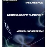 The Late Show 10th October 2017 Unsigned/signed bands/artists musicians and a few classics.