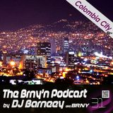 BRNY - The Brny'n [Burning] Podcast #31 - Colombia City - TBP#31