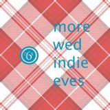 more wed indie eves | two | [aka dix6 # 448 ]