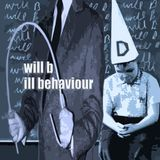 will b - ill behaviour