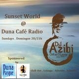 Sunset World Radio Show #15 @ Duna Café Radio 9-16.6.2013/Dj Azibi