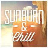 Sunburn & Chill