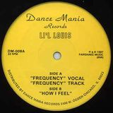 lil' louis--frequency-(vocal)-©1987-dance mania-12''--dm-008