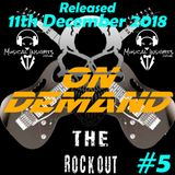 The Rock Out Radio Show - OD#5