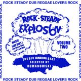 Rock Steady Explosion Vol. 2