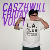 CaszhWill Friday Vol. 1 - Let it be House