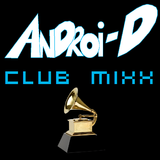 Androi-D's Club MiXX #34: GRAMMY'S 2013 EDM Nominee Special
