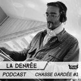Chasse Gardée #1 - La Denrée