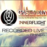 Recorded LIVE @ Cascadia 2017 _ 'Innerflight Music Showcase' : 07.15.17 - mixed by Rhines