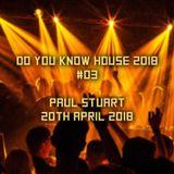 Do You Know House 2018 #03