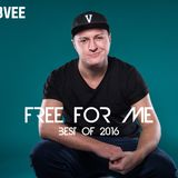 DJ ROBVEE - FREE FOR ME ( Best of 2016 )