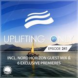 Ori Uplift - Uplifting Only 241 (incl. Nord Horizon Guestmix) [21.09.2017]