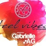 Feel Vibes Julio - Agosto (1er. Aniversario/Gabrielle Ag hosting)