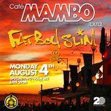 Fatboy Slim - Live at Cafe Mambo (Ibiza) - 04-Aug-2014