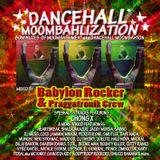 Babylon Rocker - Dancehall Moombahlization