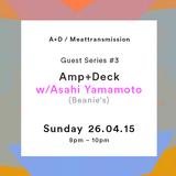 Amp + Deck w/ Asahi Yamamoto