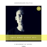 Eric Rose - Underground Politics Guest Mix 024