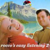 Rocco's Easy Listening 2