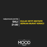 Serkan Murat Kırıkcı | Kulak Keyfi Mixtape (02.09.2014)