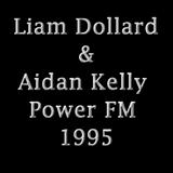 Liam Dollard & Aidan Kelly Power FM 1995