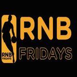 RnB Fridays - February (2017)