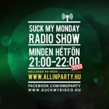 Suck My Monday - Mark Spencer @ All In PartyRadio