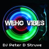 Feels Like July - DJ Peter D Struve for Weho Vibes.