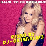 DJ Eatenalive Presents Back To Eurodance