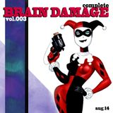 Complete Brain Damage vol.003