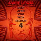 Jamie Lewis AfroHouse Session 4