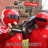 13 Years Brothers Incognito