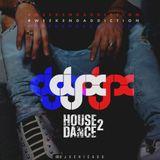 DJ-X Weekend Addiction Ep.9