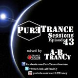Pure Trance Sessions [Episode 43]