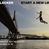 Slacker's 'Start a New Life' Tribute Set Mixed by Nicholas M
